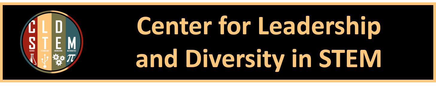 Center for Leadership and Diversity in STEM